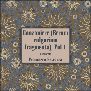 Download Canzoniere (Rerum vulgarium fragmenta), vol. 1 by Francesco Petrarca