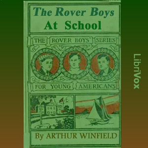 Rover Boys at School, Edward Stratemeyer