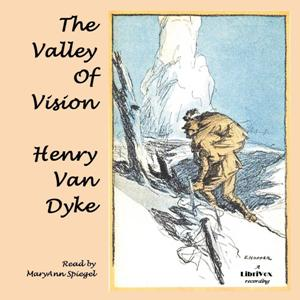 Valley of Vision, Henry Van Dyke