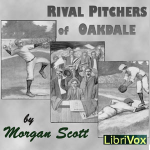 Rival Pitchers of Oakdale, Morgan Scott