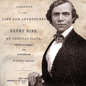 Narrative of the Life and Adventures of Henry Bibb, an American Slave, Henry Bibb