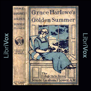 Grace Harlowe's Golden Summer, Jessie Graham Flower