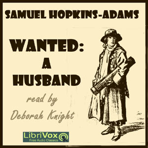 Download Wanted: A Husband by Samuel Hopkins Adams