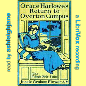 Grace Harlowe's Return to Overton Campus, Jessie Graham Flower