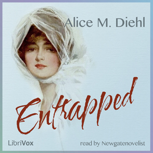 Entrapped, Alice Mangold Diehl