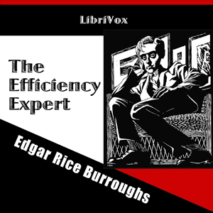 Efficiency Expert, Edgar Rice Burroughs