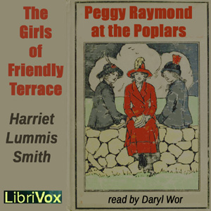 Friendly Terrace Quartette (or Peggy Raymond At The Poplars), Harriet Lummis Smith