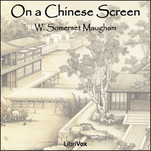 Download On a Chinese Screen by W. Somerset Maugham