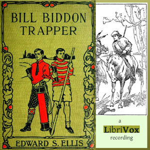 Bill Biddon, Trapper, Edward S. Ellis