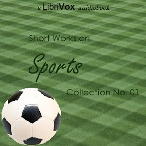 Short Works on Sports Collection 01, Various Authors
