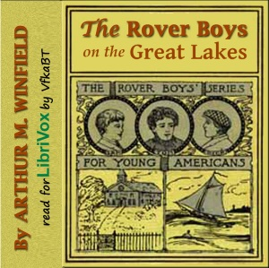 Rover Boys on the Great Lakes, Arthur M. Winfield