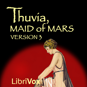 Thuvia, Maid of Mars (Version 3), Edgar Rice Burroughs