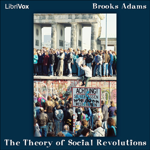 Download Theory of Social Revolutions by Brooks Adams