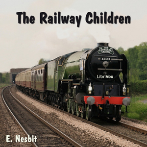 Railway Children, E. Nesbit