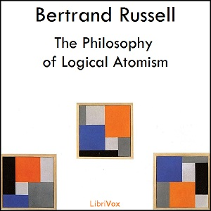 Philosophy of Logical Atomism, Bertrand Russell