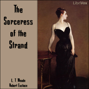 Sorceress of the Strand, L. T. Meade