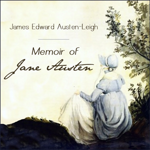 Download Memoir of Jane Austen by James Edward Austen-Leigh