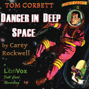 Danger in Deep Space (Dramatic Reading), Carey Rockwell