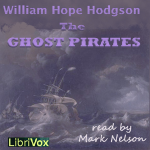 Ghost Pirates, William Hope Hodgson