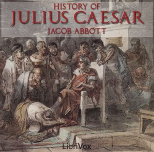 Download History of Julius Caesar by Jacob Abbott