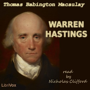 Warren Hastings, Thomas Babington Macaulay