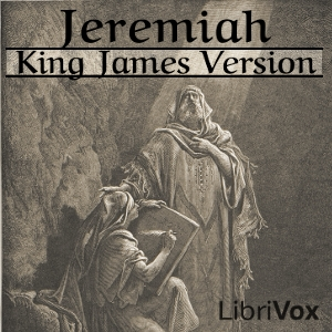 Bible (KJV) 24: Jeremiah, King James Version