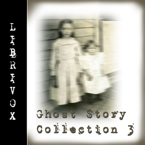 Ghost Story Collection 003, Various Authors