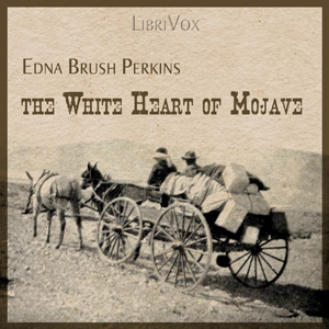 Download White Heart of Mojave by Edna Brush Perkins