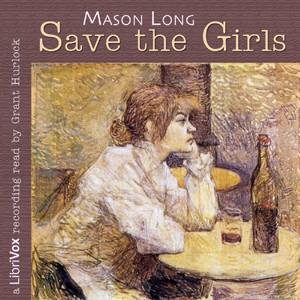 Save the Girls, Mason Long