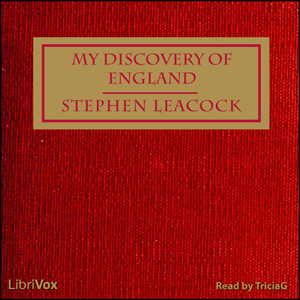 My Discovery of England, Stephen Leacock