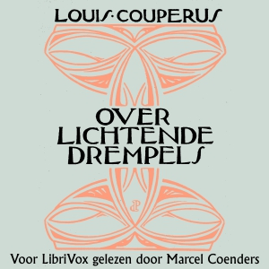 Over lichtende drempels, Louis Couperus