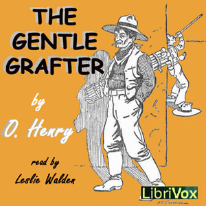Gentle Grafter, O. Henry