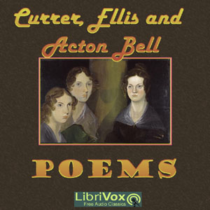 Poems by Currer, Ellis, and Acton Bell (Version 2), Anne Bronte