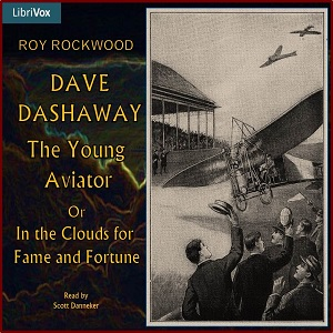 Dave Dashaway, the Young Aviator, Roy Rockwood