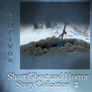 Short Ghost and Horror Collection 002, Various Authors