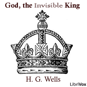 God, the Invisible King, H. G. Wells