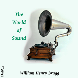 Download World of Sound by Sir William Henry Bragg