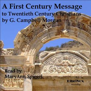 First Century Message to Twentieth Century Christians, G. Campbell Morgan