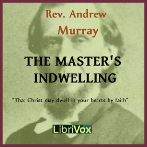 Master's Indwelling, Andrew Murray