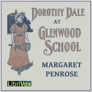 Dorothy Dale At Glenwood School, Margaret Penrose