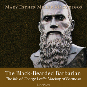 Black-Bearded Barbarian, Miller Macgregor, Mary Esther