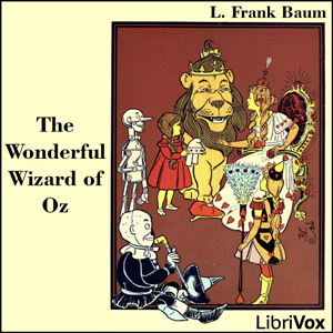 Wonderful Wizard of Oz (Version 3) (Dramatic Reading), Audio book by L. Frank Baum