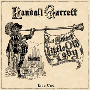 That Sweet Little Old Lady, Randall Garrett