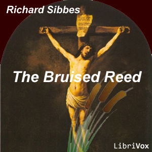 Bruised Reed, Richard Sibbes