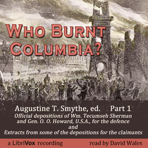 Who Burnt Columbia?, Augustine T. Smythe