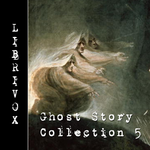 Ghost Story Collection 005, Various Authors