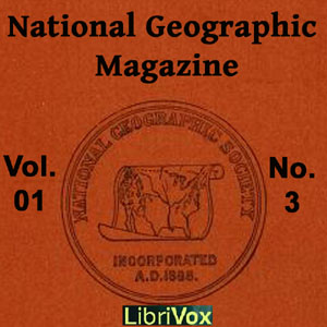 National Geographic Magazine Vol. 01 No. 3, Various Authors