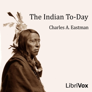 Indian To-day, Charles Alexander Eastman