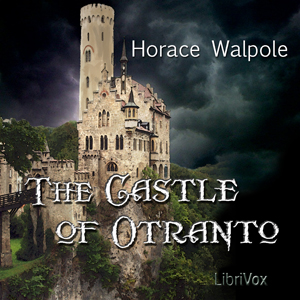Castle of Otranto, Horace Walpole