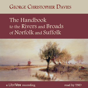 Handbook to the Rivers and Broads of Norfolk & Suffolk, George Christopher Davies